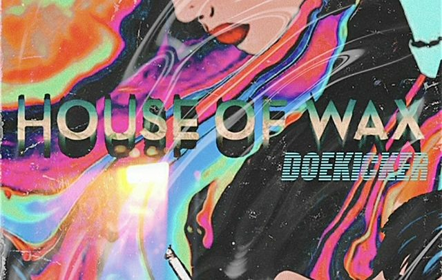 "[Album] 007Doekicker ""House Of Wax"" Hosted By TrapsNTrunks"