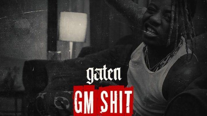 "Gaten ""GM Shit"" Single 