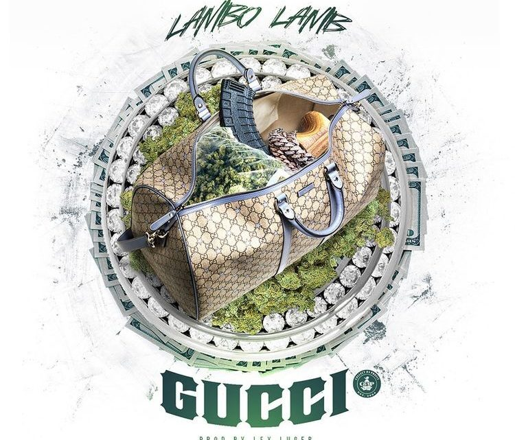 "Lambo Lamb ""Gucci"" Single 
