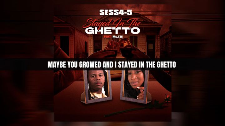"""Sess 4-5 """"Stayed in the Ghetto"""" Lyric Video   @SESS45 ft Ms.Tee"""