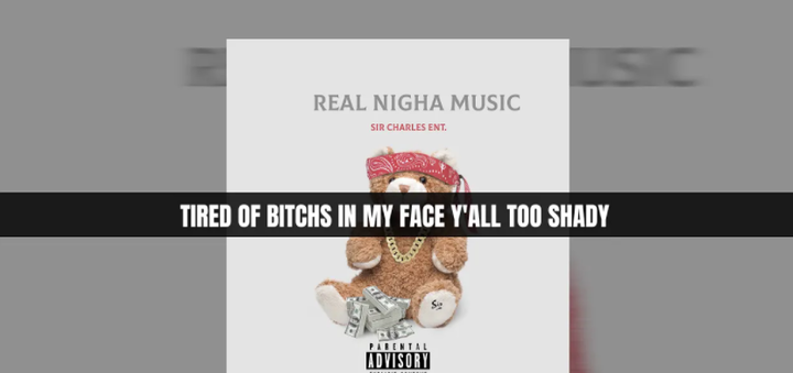 "Sir Charles ENT. ""Real Nigha Music"" Lyric Video 