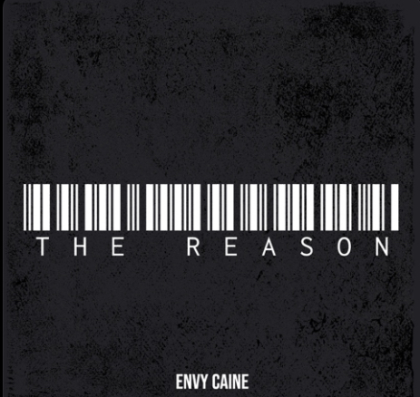 """Envy Caine Releases New Project, """"The Reason"""""""