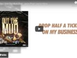 Jboiybp - Out Tha Mud ft Jazze Pha Lyric Video