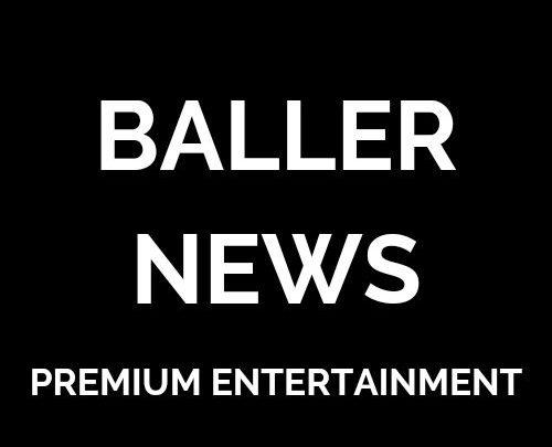 Follow @BallerNewsCo for Instagram Entertainment