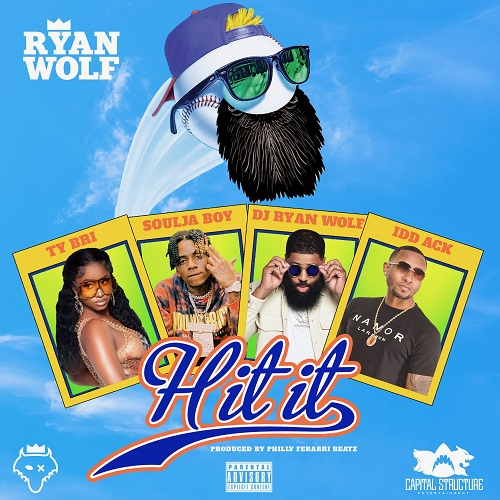 "DJ Ryan Wolf Recruits Souljah Boy & Ty Bri for New Single ""Hit It""  @djryanwolf"