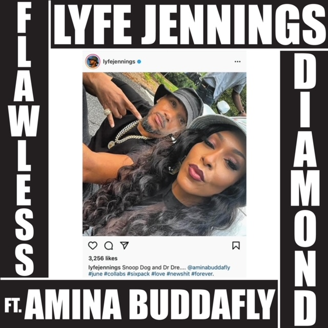 "Lyfe Jennings ""Flawless Diamond"" ft Amina Buddafly"