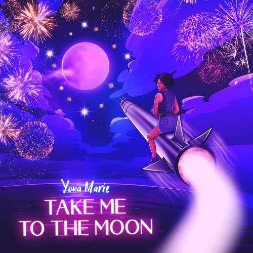 "Yona Marie ""Take Me To The Moon"" Single | @YonaMarieMusic"