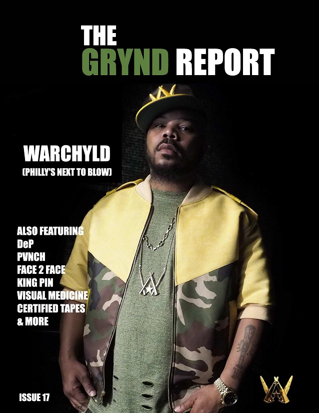 OUT NOW THE GRYND REPORT ISSUE 17 WARCHYLD EDITION @WARCHYLD_ENT