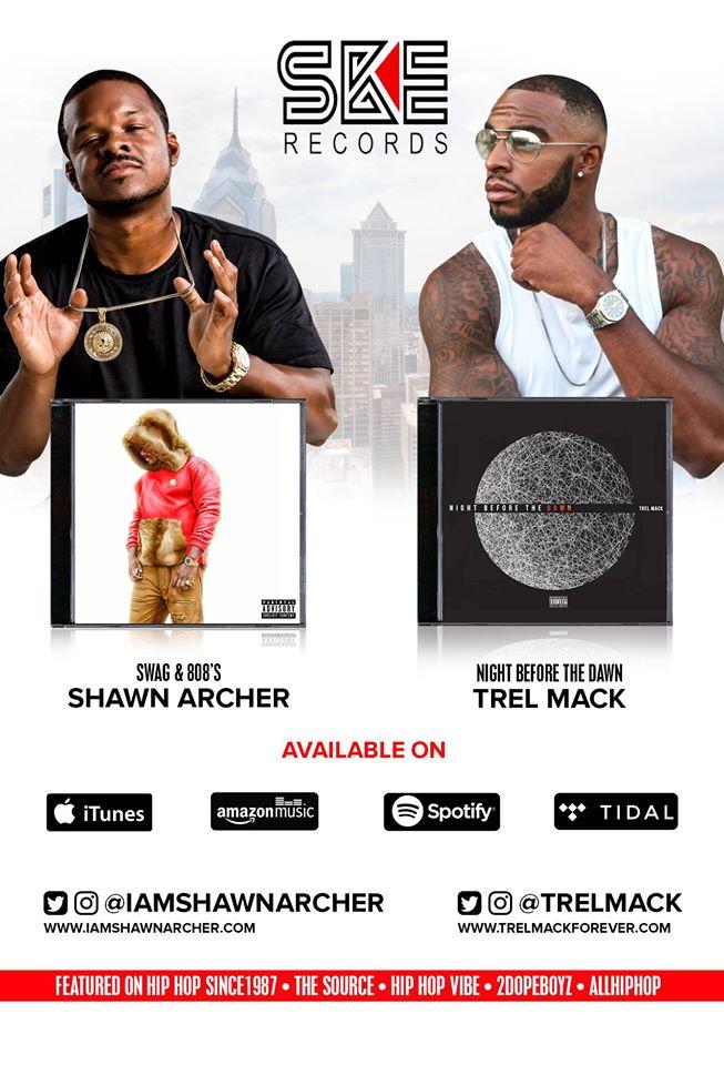 SKE Records Trel Mack-Night Before the Dawn & Shawn Archer-Swag & 808's out now!   @iamshawnarcher  @trelmack