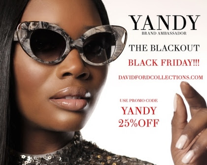 Yandy Smith, The Celebrity Face of David Ford's High End Luxury Eyewear @official_davidfordcollections