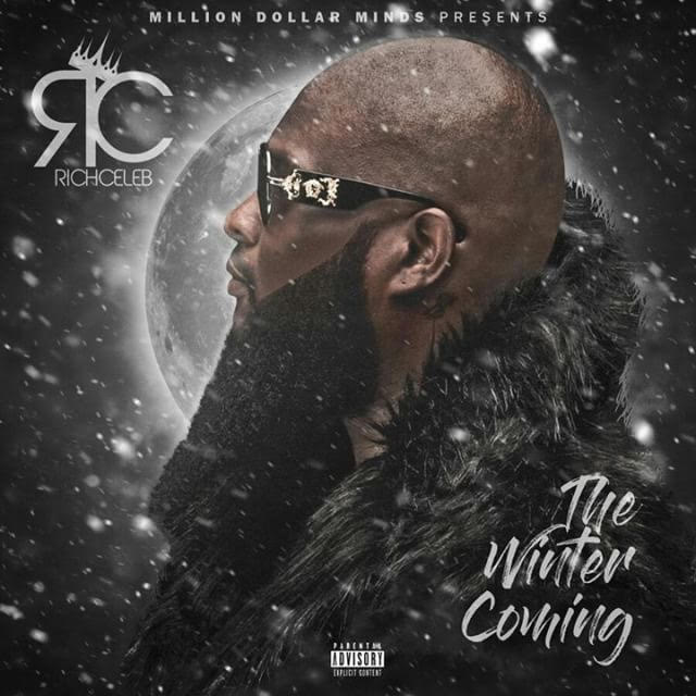 """RichCeleb releases the cover art for the """"Winter is Coming"""" EP   @Richcelebmdm"""
