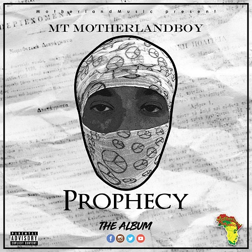 [Album] MT Motherlandboy – Prophecy @Motherlandboy