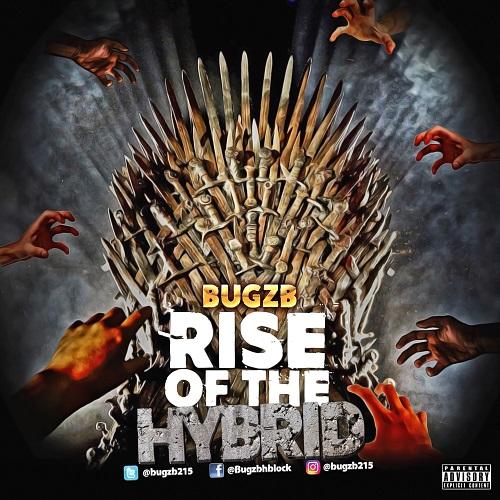 [Album] Bugzb -Rise of the Hybrid @Bugzb215