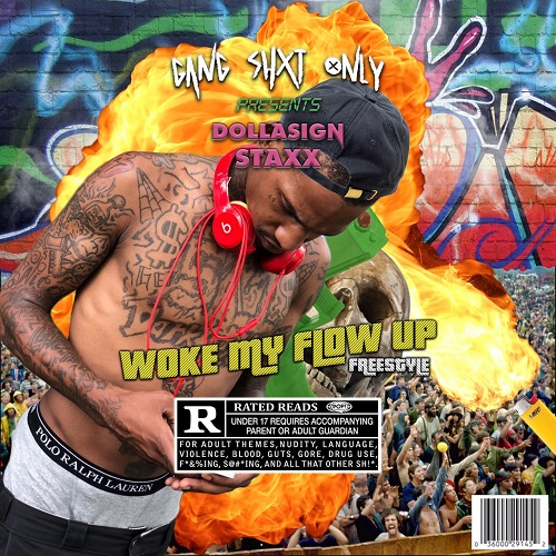 [Freestyle] DollaSign Staxx – Woke My Flow Up
