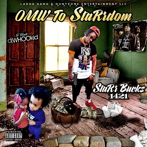 [Mixtape] StaRr Buckz – OMW To StaRrdom | @STARRBUCKZ1421