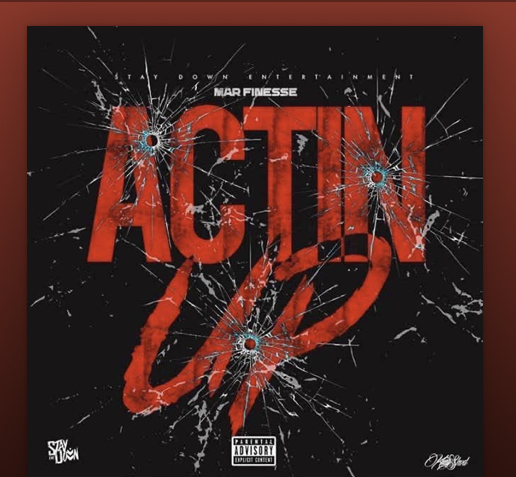 """New Video: Mar Finesse – """"Actin Up"""""""