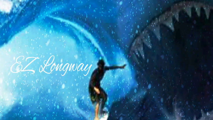 "Ez Longway ""Ride The Wave"" Single | @EzLongway"