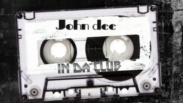 John Dee – In Da Club
