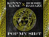 Kenny Kane - Pop My Shit Remix