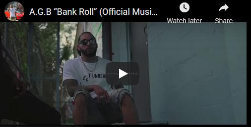 """A.G.B """"Bank Roll"""" Video"""