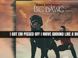 Mack Ben Widdit - The Big Way (Big Dawg) Lyric Video