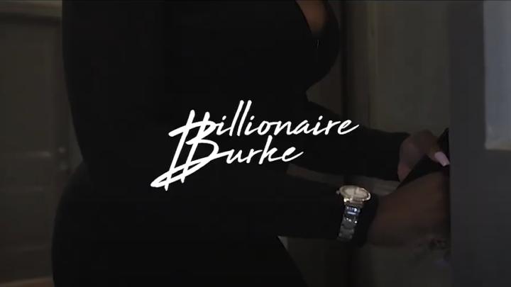 [Video] @BillionaireBurke – Need More
