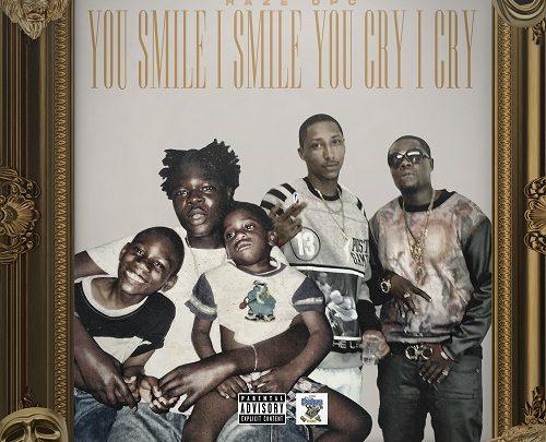 [New Music] Haze OPC – You Smile I Smile, You Cry I Cry | @HazeOPC