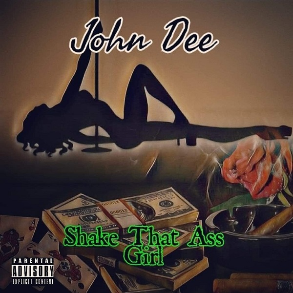 John Dee – Shake That Ass Girl