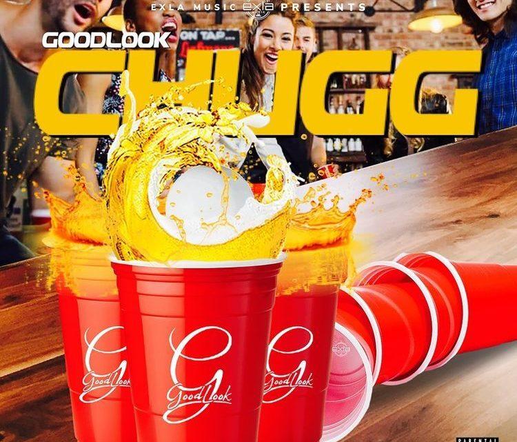 "GoodLook ""Chugg"" Single   @itzgoodlook"