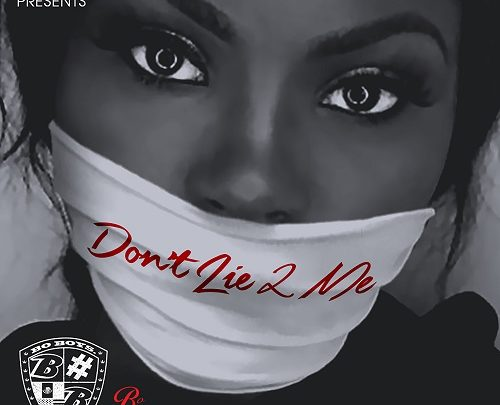 "[Out Now] Bo Boy 20 Releases ""Dont Lie 2 Me"" Video @Boboy20_"