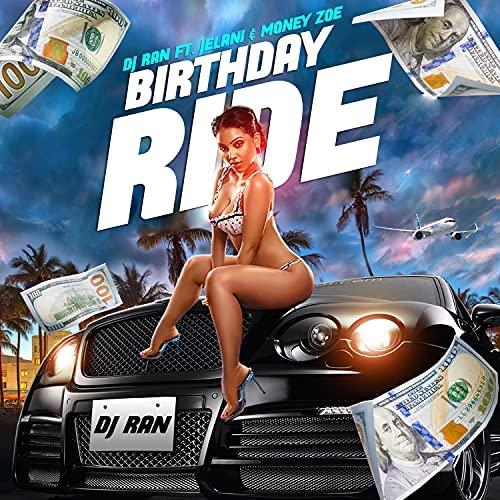"""DJ Ran """"Birthday Ride"""" Single"""