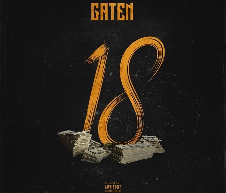 "Gaten ""18"" Single | @gatenmusic"