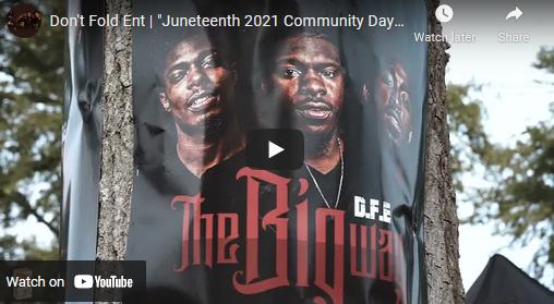 "Don't Fold Ent | ""Juneteenth 2021 Community Day"" | Recap"