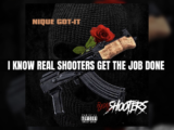 Nique Got-It - Real Shooters Lyric Video