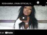 Roshanna J - Pain Video