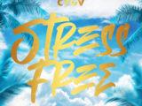 Galo Shadez – Stress Free
