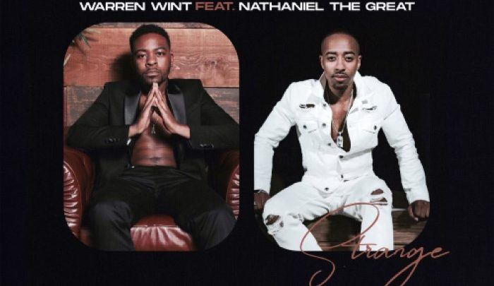 Warren Wint feat. Nathaniel The Great – Strange