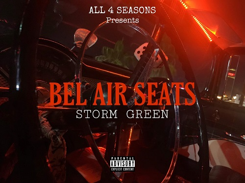 "Las Vegas Rapper Storm Green Is Next! Check Out ""Bel Air Seats""  @StormXGreen"