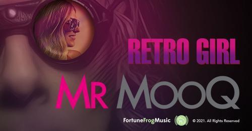 [Video] Mr MooQ 'Retro Girl'   @mr_mooq