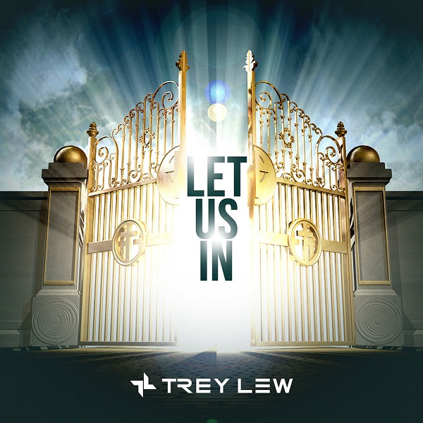 """Trey Lew is Back with New Single, """"Let Us In"""""""