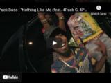 4Pack Boss - Nothing Like Me Music Video